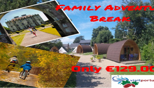 Family Adventure Weekend Break €129.00pp