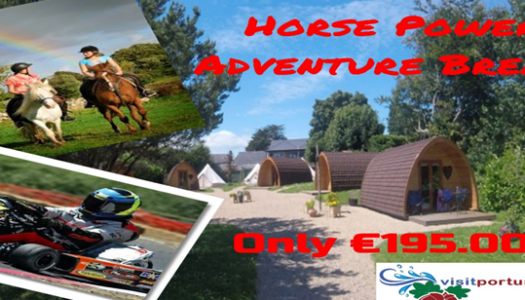 Horse Power Adventure Break €195.00pp